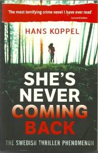 Crime Scene: HANS KOPPEL She's Never Coming Back