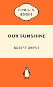 Robert Drewe Our Sunshine