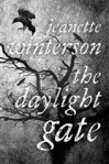 JEANETTE WINTERSON The Daylight Gate. A discussion: Jean Bedford and Linda Funnell
