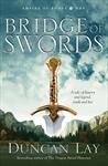 DUNCAN LAY The Bridge of Swords; JENNIFER FALLON The Dark Divide. Reviewed by Folly Gleeson