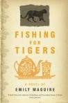 EMILY MAGUIRE Fishing for Tigers