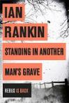 Crime Scene: IAN RANKIN Standing in Another Man's Grave