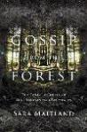 SARA MAITLAND Gossip from the Forest: The Tangled Roots of our Forests and Fairytales. Reviewed by Folly Gleeson